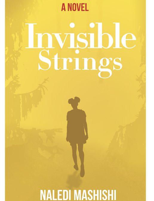 Invisible Strings – Naledi Mashishi